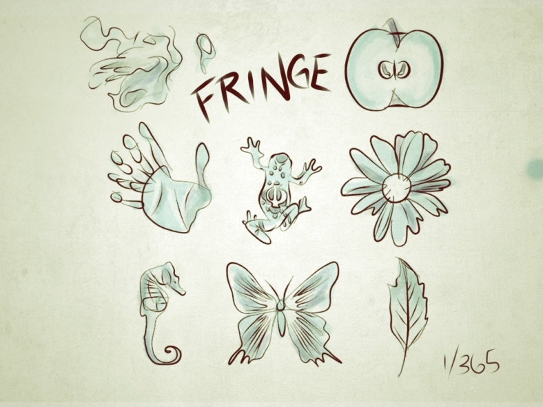 Fringe 365 - Day 1